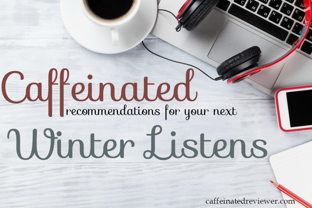 caffeinated winter listens